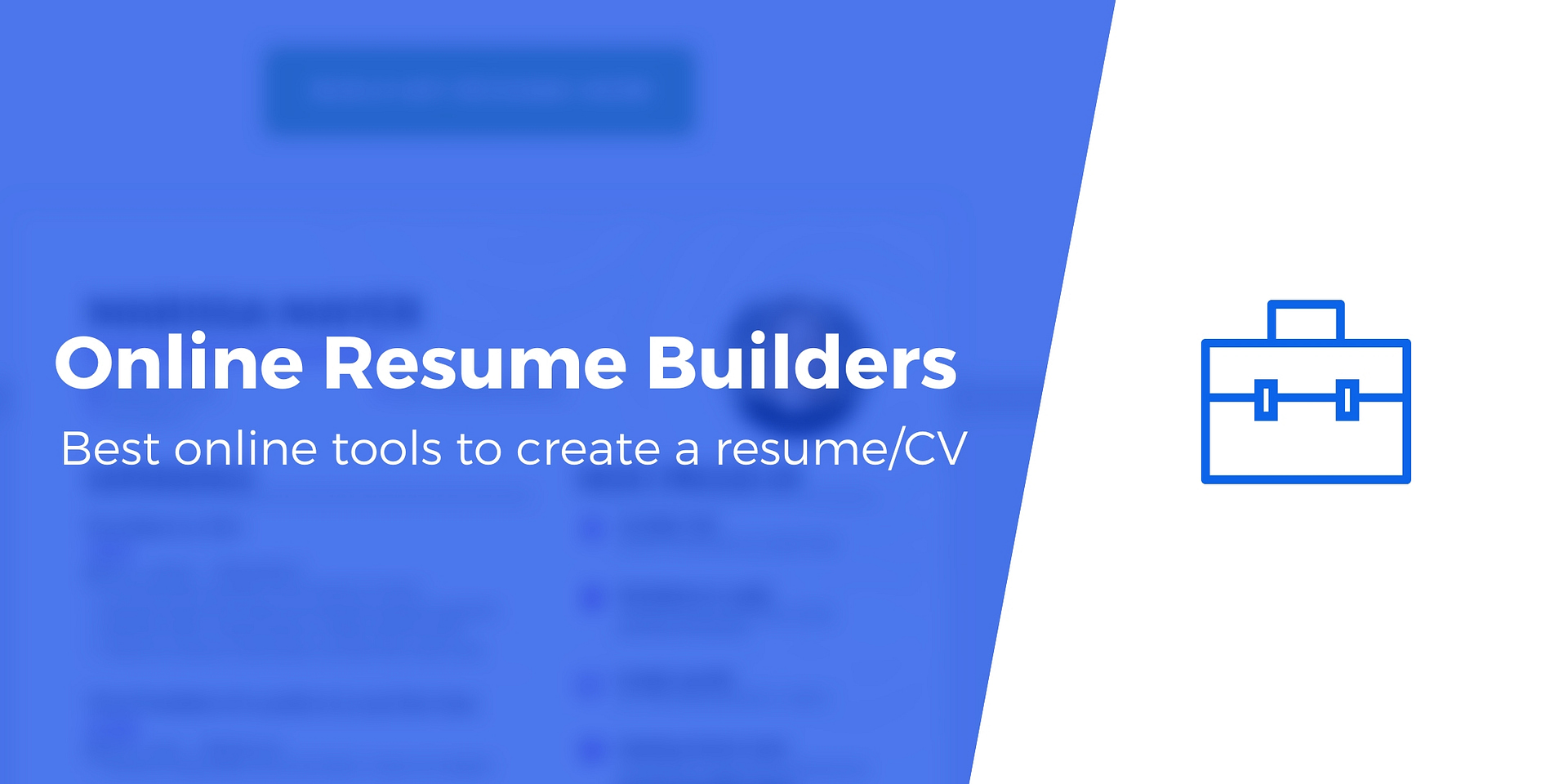 5 Best Resume Builder Tools To Help You Get Your Next Job