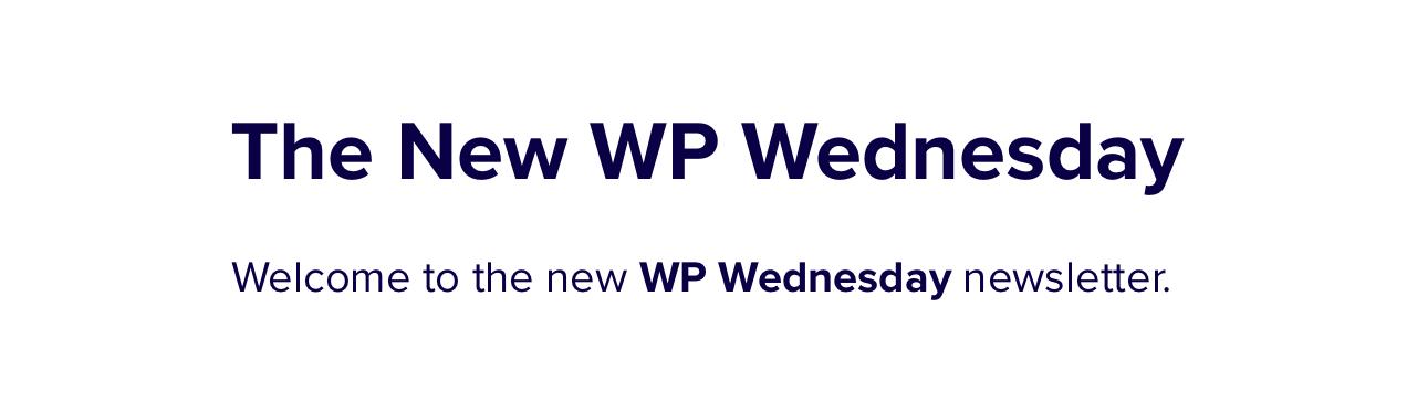 The WP Wednesday newsletter banner.