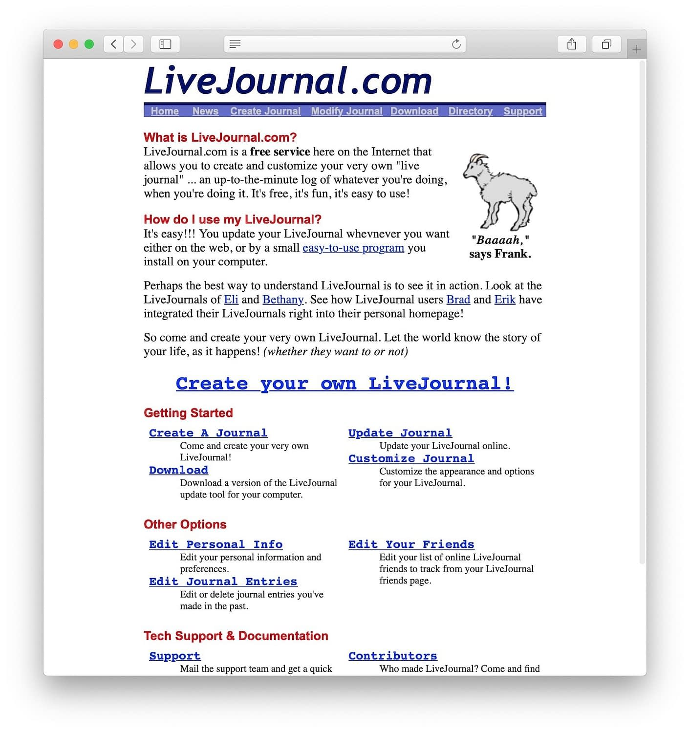 LiveJournal was one of the first blogging platforms in history