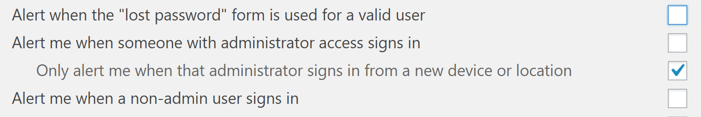 The option to alert you when an administrator signs in using a new device.