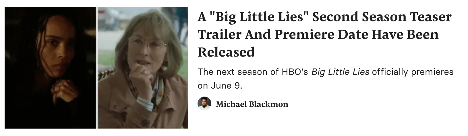 A Buzzfeed article headline about the new trailer and release date for Big Little Lies.