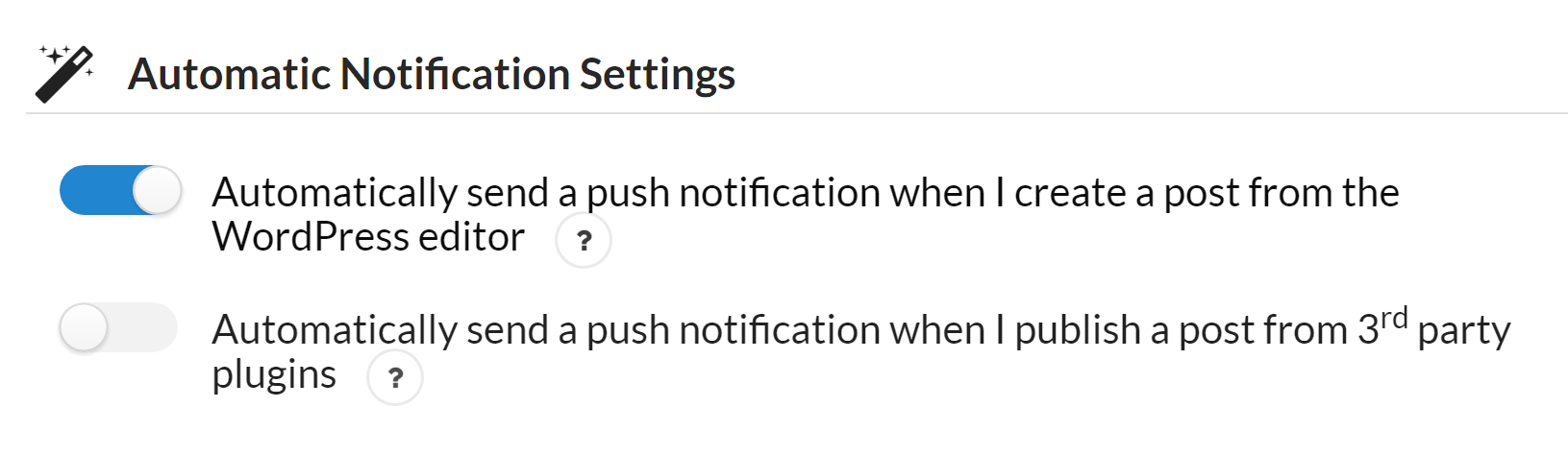 The option to automate WordPress push notifications.