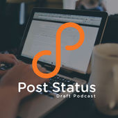 The Post Status Draft podcast.