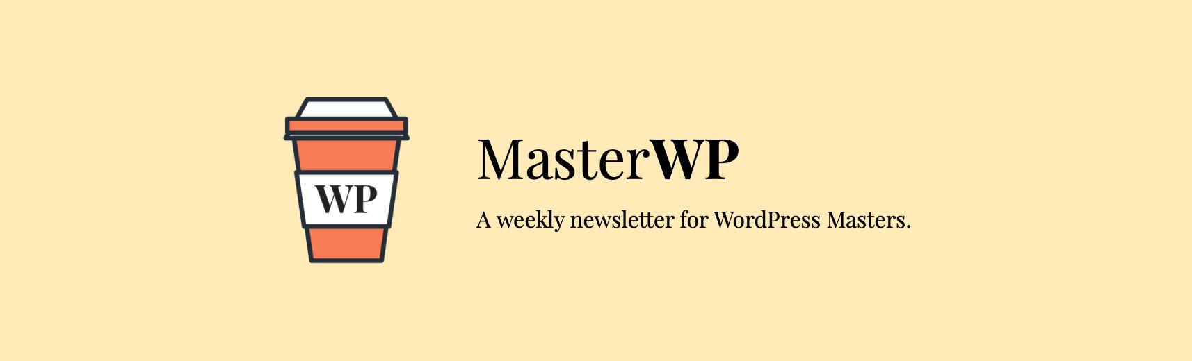 The MasterWP newsletter banner.