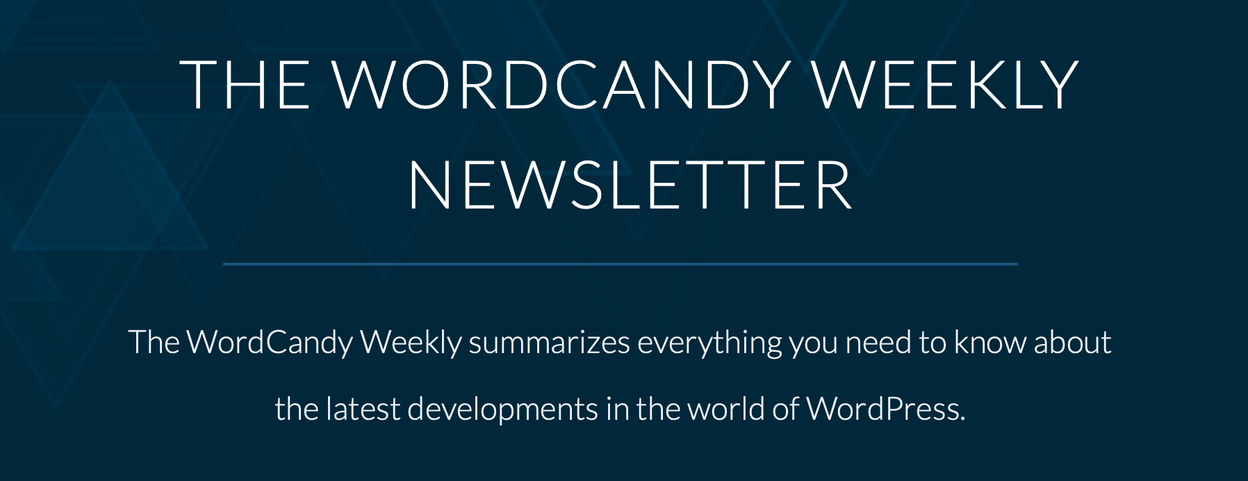 The WordCandy Weekly WordPress newsletter banner.