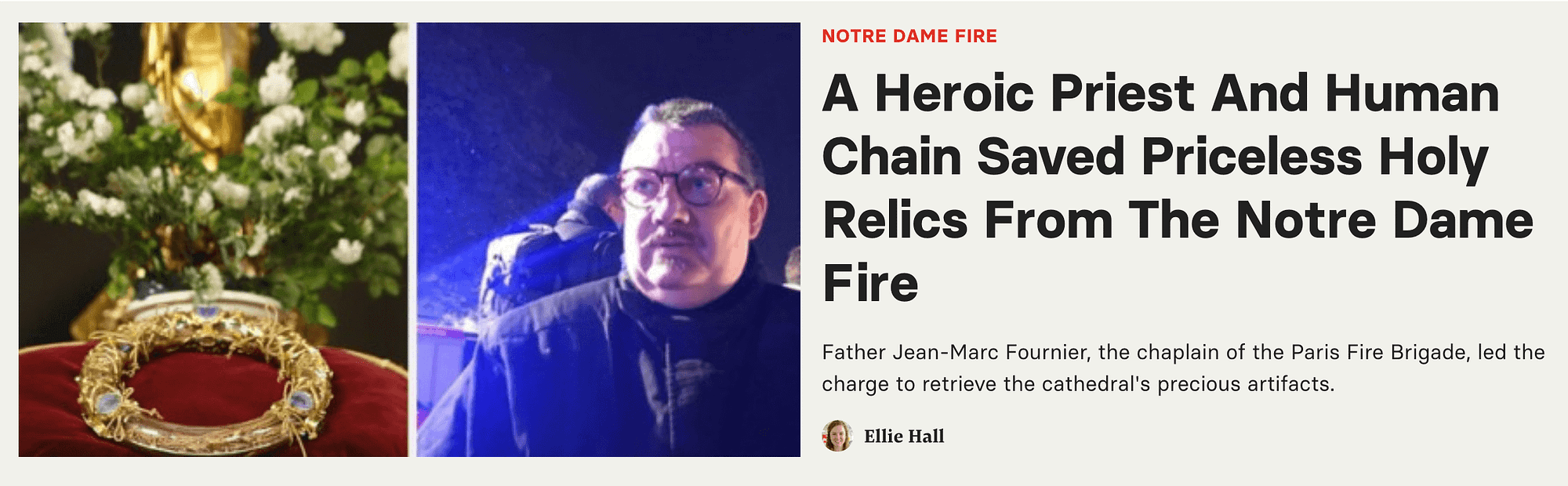 A headline about a priest who rescued relics from the Notre Dame Fire with help from a human chain.