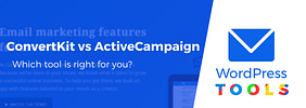ConvertKit vs ActiveCampaign: A Comparison, Plus Which Is Best for You