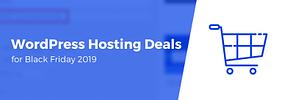 10 of the Best WordPress Hosting Deals for Black Friday 2019