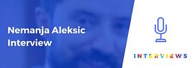 "Nemanja Aleksic Interview – ""Make your users happy, make them your advocates"""