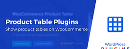 3 WooCommerce Product Table Plugins Compared: Which is Best for You?