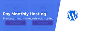 6 Best Month-to-Month Web Hosting Providers (As Low as $2.88/Month)