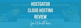 HostGator WordPress Hosting Review: A Surprise Turnaround