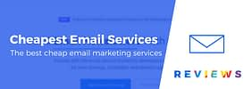 Cheap Email Marketing Services: 5 Great Budget Tools Compared