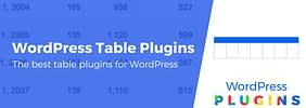 7 of the Best WordPress Table Plugins to Showcase Your Data Beautifully