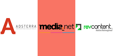 Adsterra, Media.net, and RevContent.