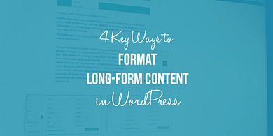 format long-form content in WordPress