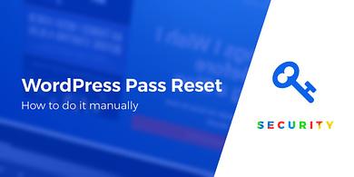 reset your WordPress passwords manually