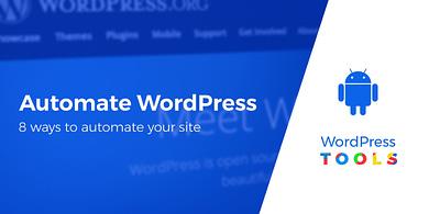 how to automate WordPress tasks