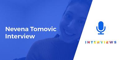 Nevena Tomovic interview