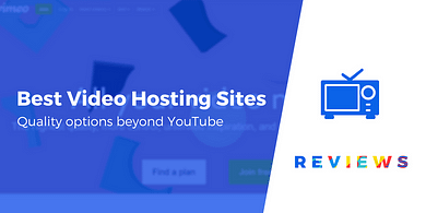 Best Video Hosting Sites
