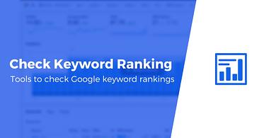 Keyword Rankings Checker