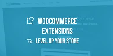 12 WooCommerce extensions