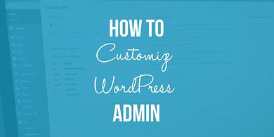 customize WordPress admin