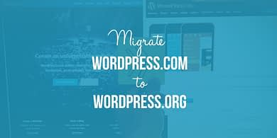 Migrate WordPress.com to WordPress.org