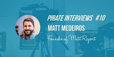 Matt Medeiros interview