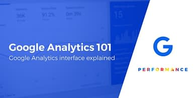 Google Analytics interface explained