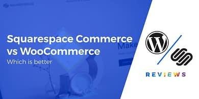 WooCommerce vs Squarespace Commerce