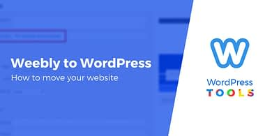 Move From Weebly to WordPress