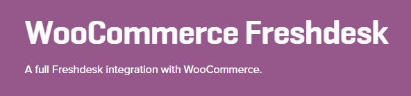 The WooCommerce Freshdesk extension.