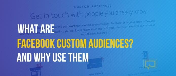What Are Facebook Custom Audiences