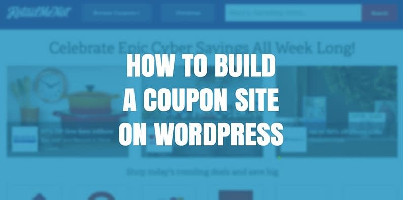 Build a Coupon Site on WordPress