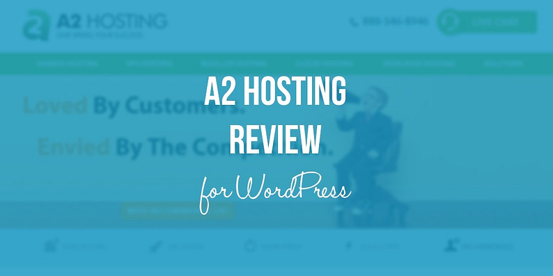 A2 HOSTING REVIEW FOR WORDPRESS