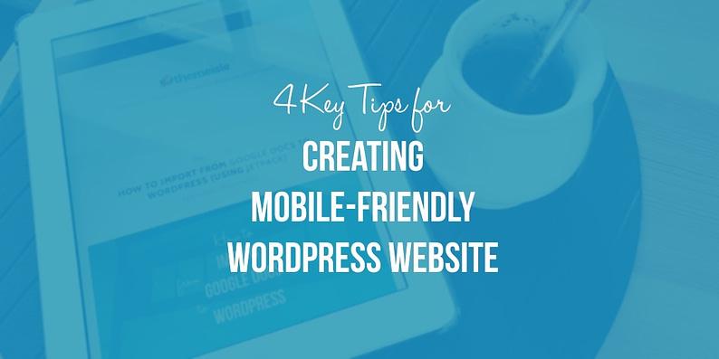 Creating a mobile-friendly WordPress website