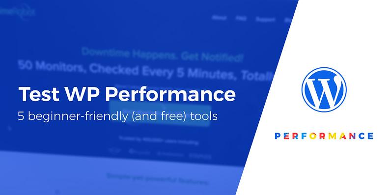 tools to test WordPress performance