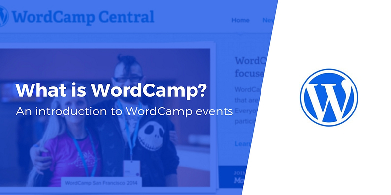 What is WordCamp?