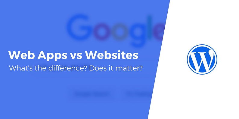 Web Apps vs. Websites