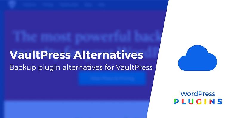 VaultPress Alternatives