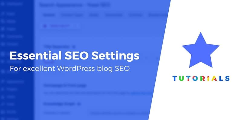 Essential SEO Settings for New WordPress Blogs