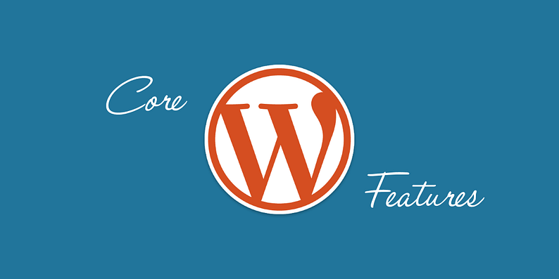 core WordPress features