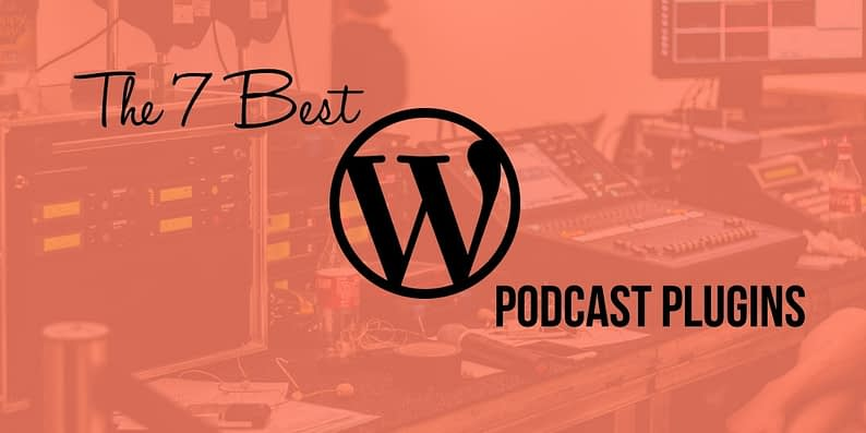 top WordPress podcast plugins