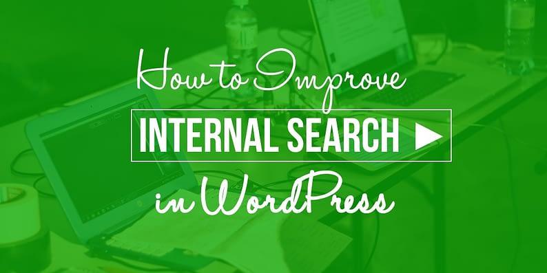 improve internal search in WordPress