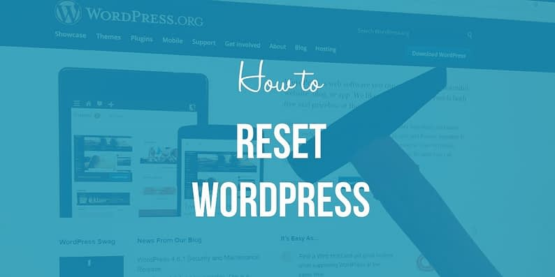 how to reset WordPress