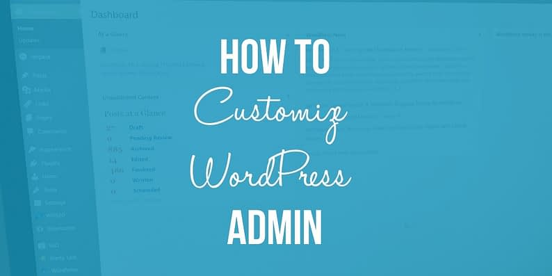 customize WordPress admin