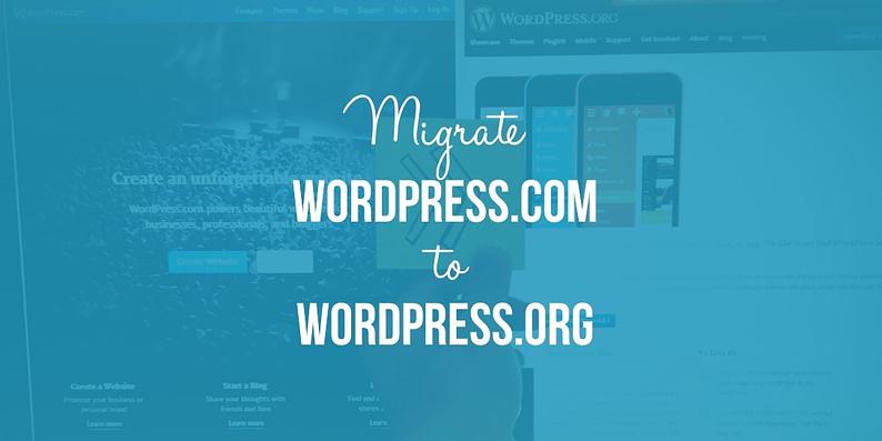 Migrate WordPress.com to WordPress.org