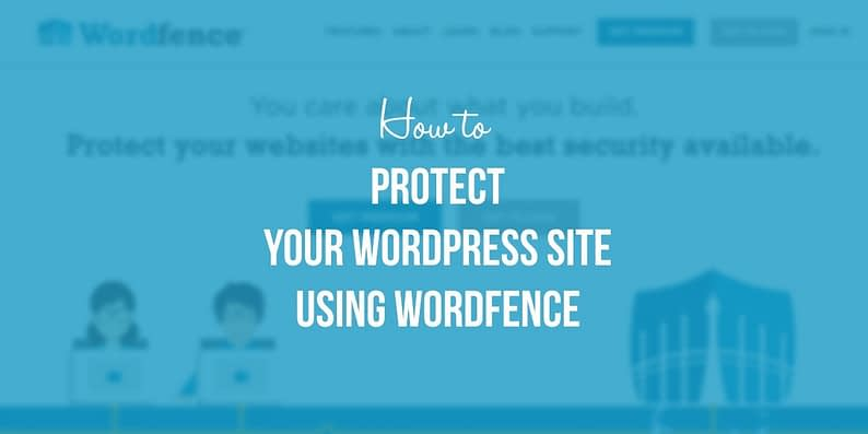protect your wordpress site using wordfence