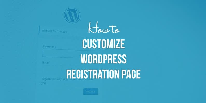 How to customize WordPress registration page